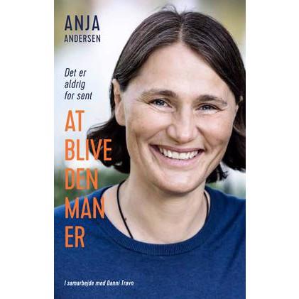 Image of   At blive den man er, Anja Andersen